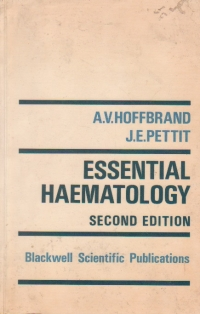 Essential Haematology - second edition