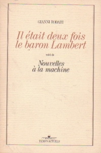 Il etait deux fois le baron Lambert