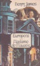 Europenii Madame Mauves