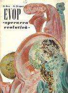 EVOP - Operarea evolutiva. Metoda statistica pentru imbunatatirea performantelor instalatiilor