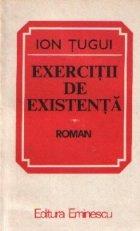 Exercitii de existenta - Roman