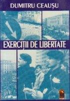 Exercitii de libertate