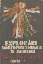 Explorari morfofunctionale in medicina (Pentru medicii practicieni)