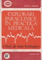 Explorari paraclinice in practica medicala. Ghid de date biologice