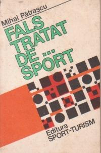 Fals tratat de ... sport
