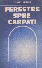 Ferestre spre Carpati