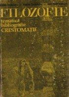 Filozofie - Tematica, Bibliografie, Crestomatie