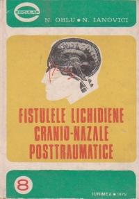 Fistulele lichidiene cranio-nazale posttraumatice