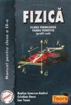 Fizica - Manual pentru clasa a IX-a, Filiera tehnologica. Filiera teoretica (Profil real)