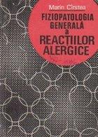 Fiziopatologia generala a reactiilor alergice