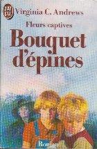 Fleurs Captives Bouquet D Epines