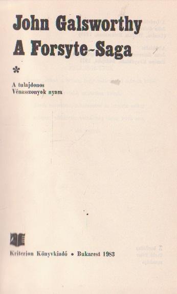 A Forsyte-Saga, Volumele I si II