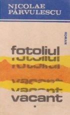 Fotoliul vacant, Volumul I
