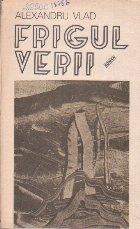 Frigul Verii - Roman -