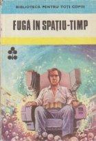 Fuga in spatiu-timp - Povestiri Stiintifico-Fantastice de autori romani