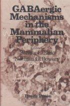 Gabaergic mechanisms the mammalian periphery