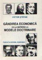 Gandirea economica empirism modele doctrinare