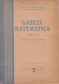 Gazeta Matematica, Seria B, Februarie 1969