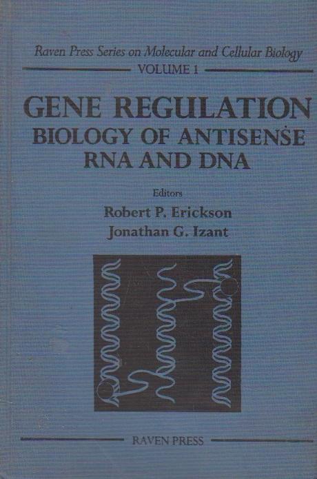 Gene regulation. Biology of antisense RNA and DNA, Volume I