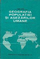 Geografia Populatiei si Asezarilor Umane