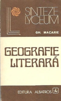 Geografie literara - Orizonturi spirituale in proza romaneasca
