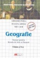 GEOGRAFIE. MANUAL PENTRU SCOALA DE ARTE SI MESERII - CLASA a X-a