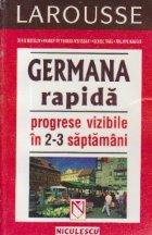 Germana rapida - Progrese vizibile in 2-3 saptamani