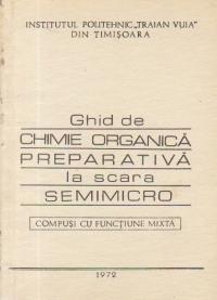 Ghid de chimie organica preparativa la scara Semimicro - Compusi cu functiune mixta