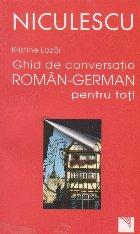 Ghid conversatie roman german pentru
