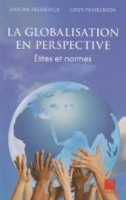 La globalisation en perspective - Elites et normes