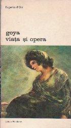 Goya - Viata si Opera
