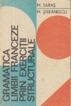 Gramatica limbii franceze prin exercitii structurale