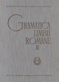 Gramatica Limbii Romane, Volumul al II-lea - Sintaxa
