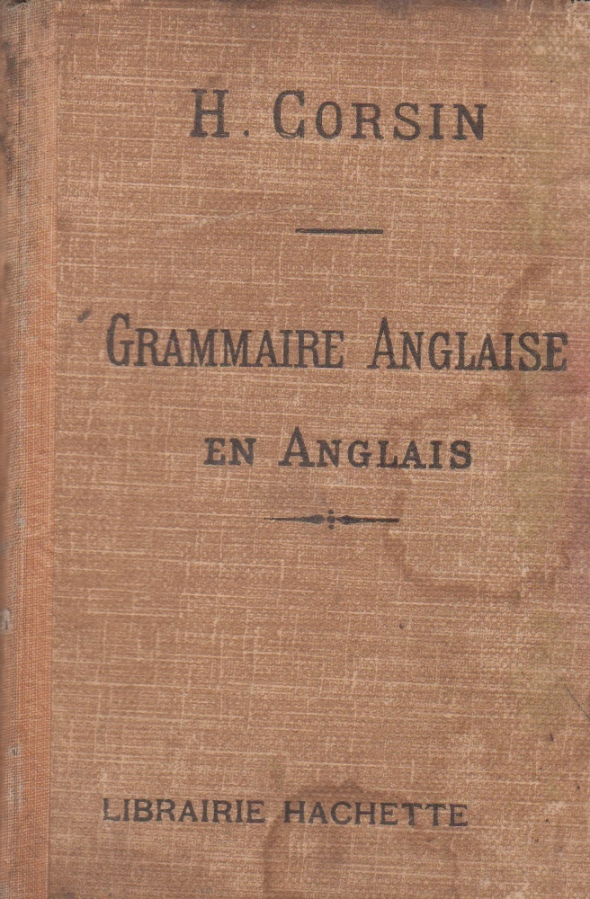 Grammaire Anglaise En Anglais - French Grammar for French Learners