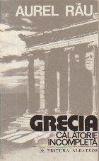 Grecia Calatorie incompleta