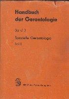 Handbuch der Gerontologie, Band 3 - Spezielle Gerontologie, Teil II