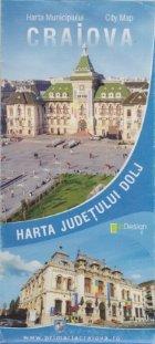 Harta Craiova / Harta judetului Dolj