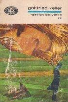 Heinrich cel Verde, Volumul al II-lea (Colectia BPT)