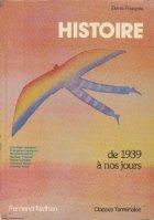 Histoire de 1939 a nos jours - Classes Terminales