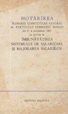 Hotarirea Plenarei Comitetului Central al Partidului Comunist Roman din 5-6 octombrie 1967 cu privire la imbunatatirea sistemului de salarizare si majorarea salariilor