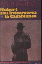 Hubert sau intoarcerea la Casablanca