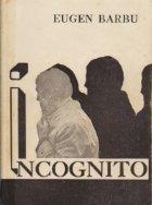 Incognito Volumul Cine roman
