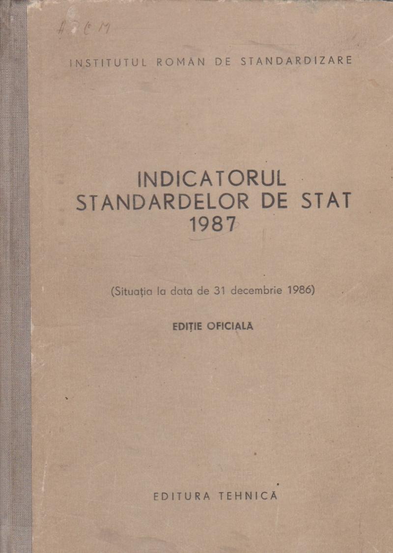 Indicatorul standardelor de stat 1987 (Situatia la data de 31 decembrie 1986)