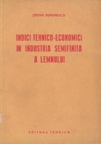 Indici tehnico-economici in industria semifinita a lemnului