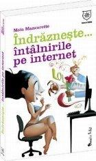 Indrazneste Intalnirile internet