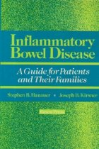 Inflamatory Bowel Disease - A Guide for Patients and Their Families