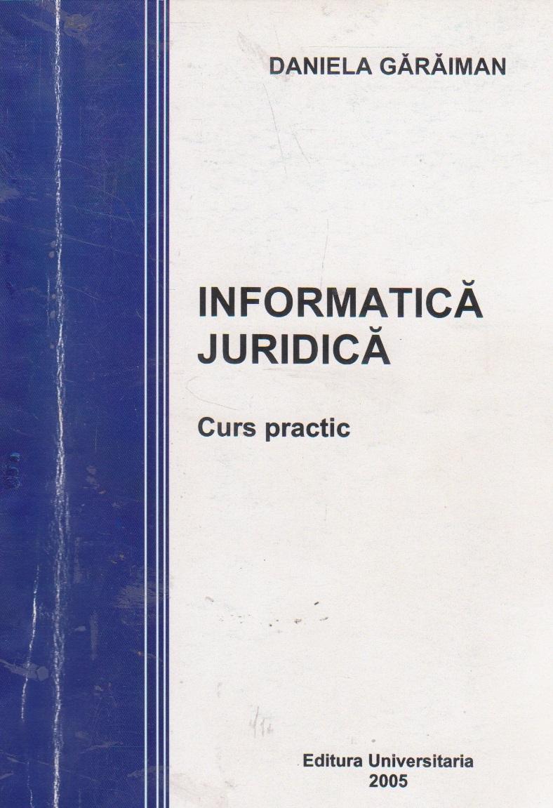 Informatica juridica. Curs practic