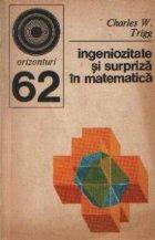 Ingeniozitate surpriza matematica 270 probleme