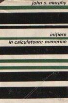 Initiere in calculatoare numerice