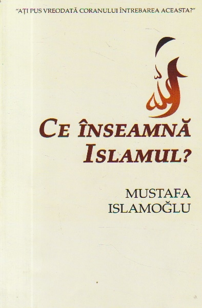 Ce inseamna Islamul?